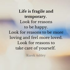 Life is fragile Quote